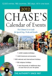 Chases Calendar of Events, 2012 Edition ebook by Editors of Chase's Calendar of Events