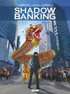 Shadow Banking - Tome 05 - Fallen angels ebook by Corbeyran, Sylvain Lacaze, Éric Chabbert