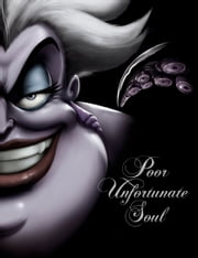 Poor Unfortunate Soul - A Tale of the Sea Witch ebook by Serena Valentino