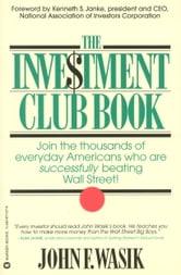 The Investment Club Book ebook by John F Wasik