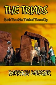 The Triads - The Triads of Tir na n'Og, #2 ebook by Darragh Metzger