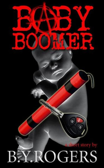 Baby Boomer ebook by B Y Rogers