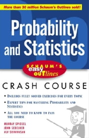 Schaum's Easy Outline of Probability and Statistics ebook by Spiegel, Murray