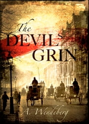 The Devil's Grin ebook by A. Wendeberg