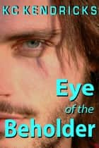 Eye of the Beholder ebook by