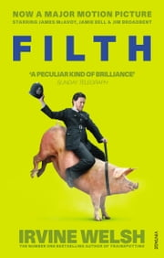 Filth eBook by Irvine Welsh