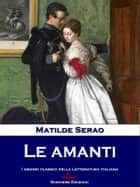 Le amanti ebook by Matilde Serao