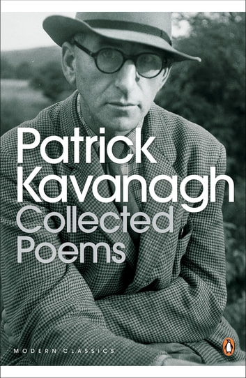 Collected Poems ebook by Patrick Kavanagh