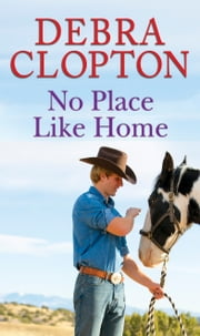 No Place Like Home ebook by Debra Clopton