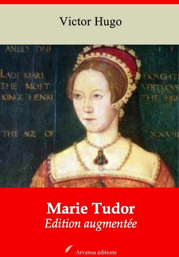 Marie Tudor - Nouvelle édition augmentée | Arvensa Editions ebook by Victor Hugo