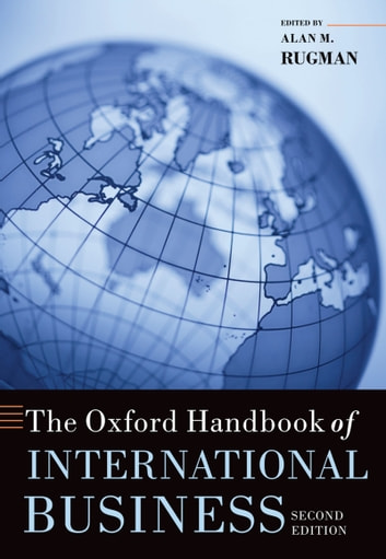 The Oxford Handbook of International Business eBook by
