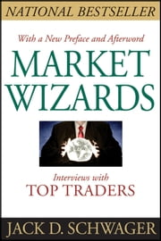 Market Wizards - Interviews With Top Traders ebook by Jack D. Schwager