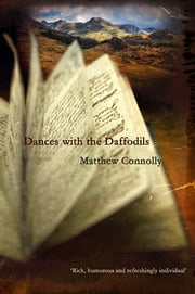 Dances with the Daffodils ebook by Matthew Connolly