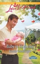 Baby in His Arms ebook by Linda Goodnight