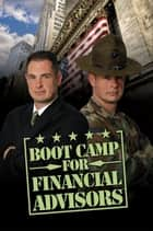 Boot Camp for Financial Advisors ebook by David Clemenko