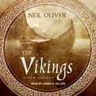 The Vikings - A New History audiobook by Neil Oliver