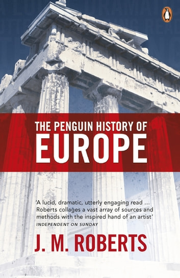 The Penguin History of Europe ebook by J. Roberts