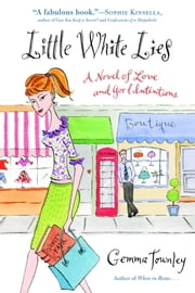 Little White Lies - A Novel of Love and Good Intentions ebook by Gemma Townley