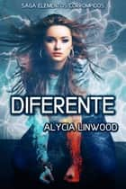 Diferente ebook by Alycia Linwood