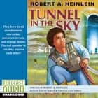 Tunnel in the Sky audiobook by Robert A. Heinlein