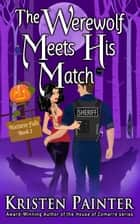 The Werewolf Meets His Match ebook by