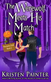 The Werewolf Meets His Match ebook by Kristen Painter