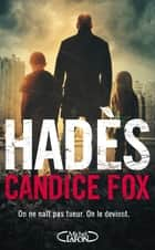 Hadès ebook by Candice Fox, Isabelle Troin