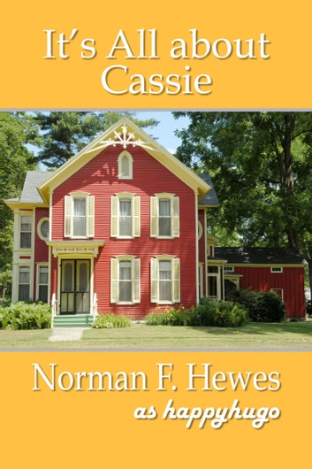 It's All about Cassie ebook by Norman F. Hewes