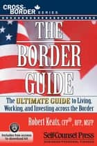 The Border Guide ebook by Robert Keats