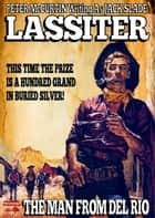 Lassiter 2: The Man from Del Rio ebook by Peter McCurtin