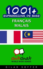 1001+ Expressions de Base Français - Malais ebook by Gilad Soffer