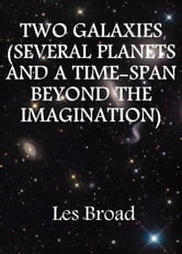 Two Galaxies ebook by Les Broad