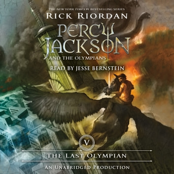 The Last Olympian - Percy Jackson and the Olympians: Book 5 audiobook by Rick Riordan