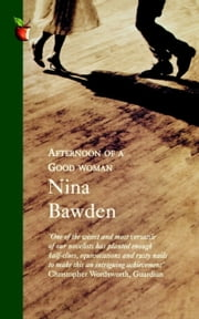 Afternoon of a Good Woman ebook by Nina Bawden