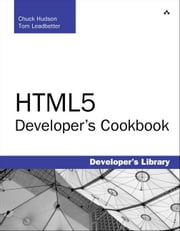 HTML5 Developer's Cookbook ebook by Hudson, Chuck