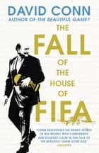 The Fall of the House of Fifa ebook by David Conn