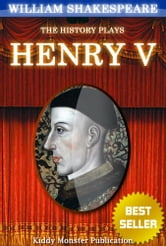 Henry V By William Shakespeare - With 30+ Original Illustrations,Summary and Free Audio Book Link ebook by William Shakespeare