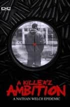 A Killer'z Ambition ebook by Nathan Welch