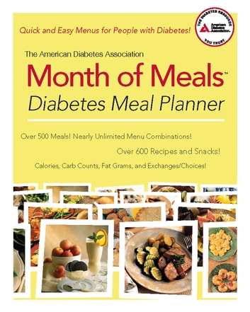 The American Diabetes Association Month of Meals Diabetes Meal Planner ebook by American Diabetes Association