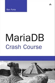 MariaDB Crash Course ebook by Ben Forta