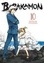 Barakamon, Vol. 10 ebook by Satsuki Yoshino