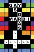 Gay as Mardi Gras ebook by Lily Velden, Lily Velden