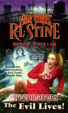The Evil Lives! ebook by R.L. Stine