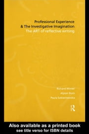 Professional Experience and the Investigative Imagination ebook by Winter, Richard