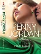 High Society - An Anthology ebook by Penny Jordan