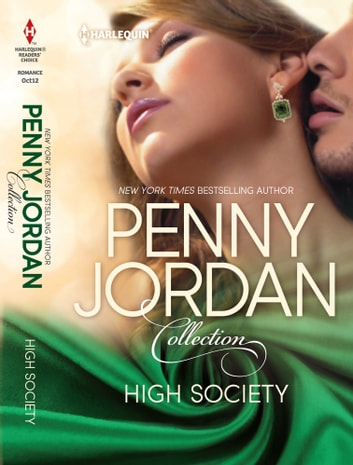 High Society: Expecting the Playboy's Heir\Blackmailing the Society Bride - Expecting the Playboy's Heir\Blackmailing the Society Bride ebook by Penny Jordan
