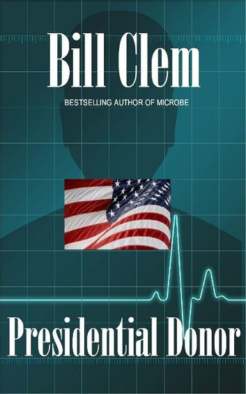 Presidential Donor ebook by Bill Clem