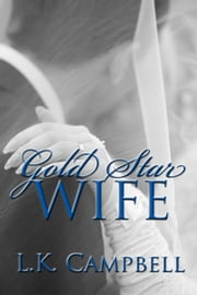 Gold Star Wife ebook by Kobo.Web.Store.Products.Fields.ContributorFieldViewModel
