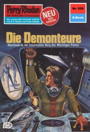 "Perry Rhodan 929: Die Demonteure (Heftroman) - Perry Rhodan-Zyklus ""Die kosmischen Burgen"" ebook by William Voltz"
