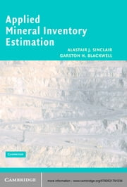 Applied Mineral Inventory Estimation ebook by Alastair J. Sinclair,Garston H. Blackwell